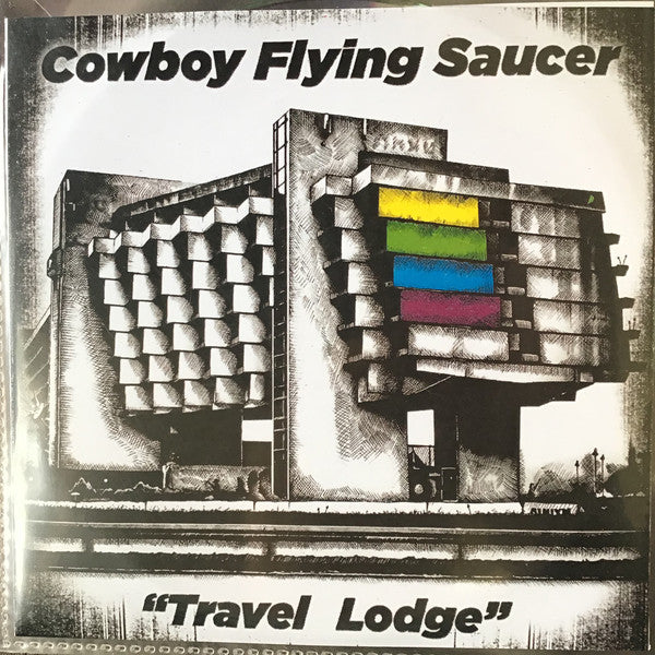 Cowboy Flying Saucerer - Travel Lodge