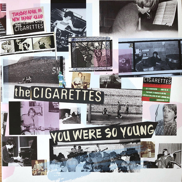 The Cigarettes  - You Were So Young