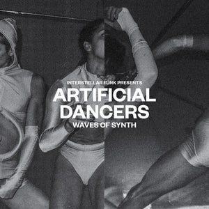 Interstellar Funk / Various Artists - Artificial Dancers - Waves Of Synth