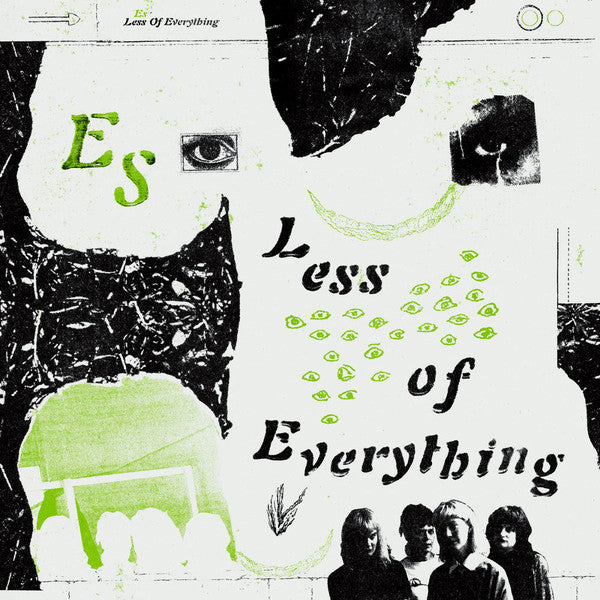 Es - Less Of Everything
