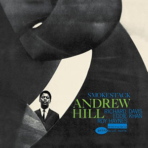 Andrew Hill - Smoke Stack