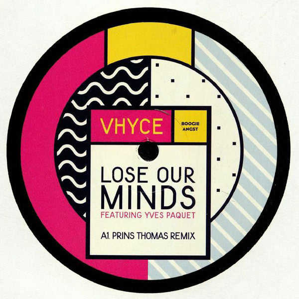 Vhyce - Lose Our Minds