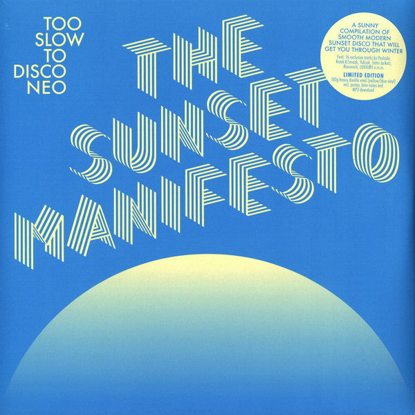 Various Artists - Too Slow To Disco Neo: The Sunset Manifesto (Yellow/Blue)