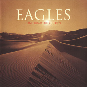 Eagles - Long Road Out Of Eden