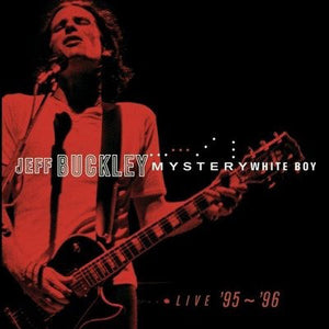 Jeff Buckley - Mystery White Boy - Live '95-'96