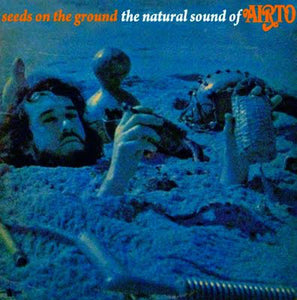 Airto - Seeds On the Ground - the Natural Sounds of Airto