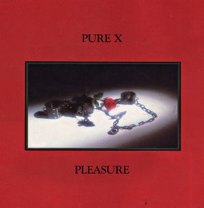 Pure X - Pleasure