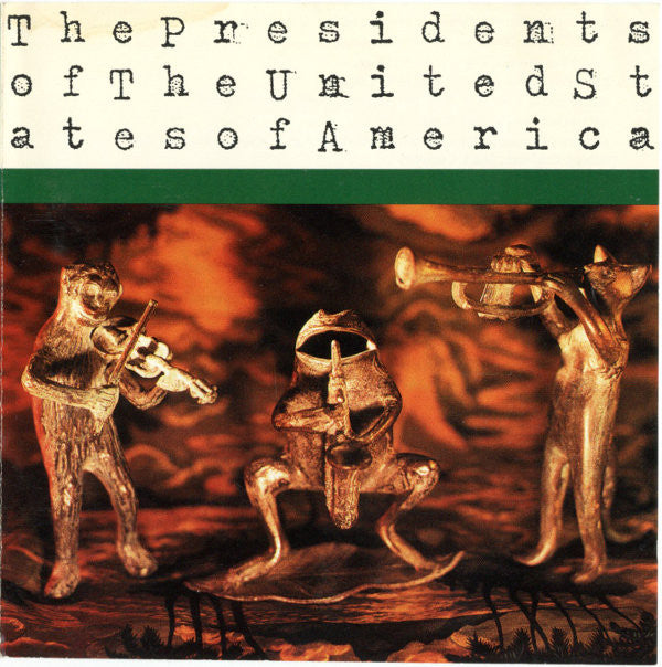 The Presidents Of The United States Of America - The Presidents Of The United States Of America