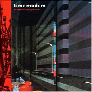 Time Modem - Transforming Tune