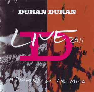 Duran Duran - A Diamond In The Mind - Live 2011