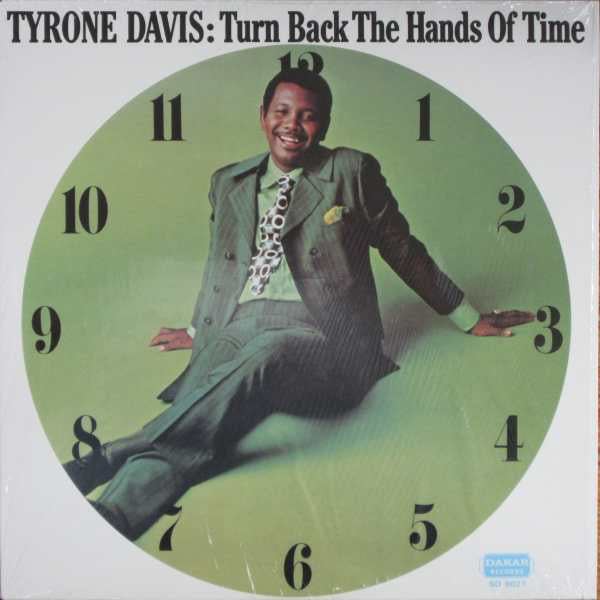 Tyrone Davis - Turn Back The Hands Of Time