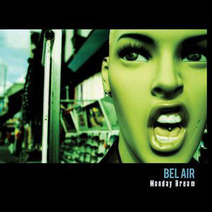 Bel Air  - Monday Dream (CD)