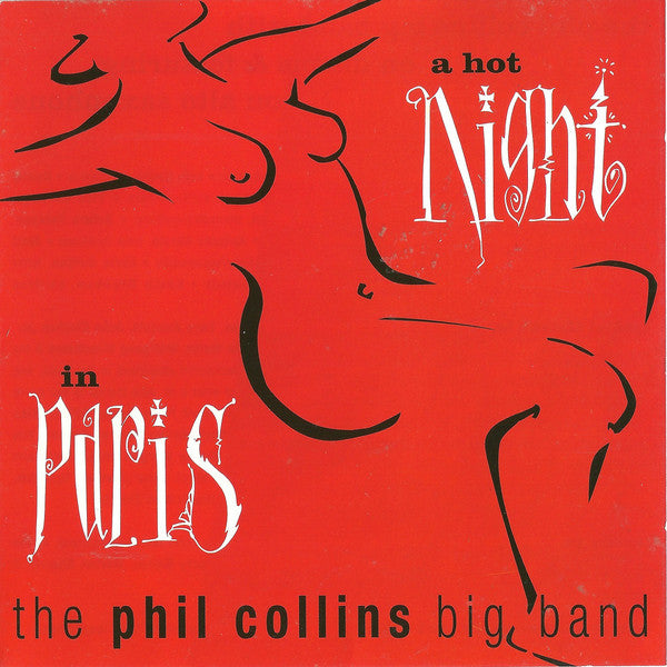 The Phil Collins Big Band - A Hot Night In Paris