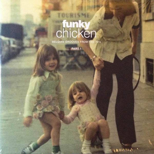 Various Artists - Funky Chicken: Belgian Grooves From The 70's - Part 1