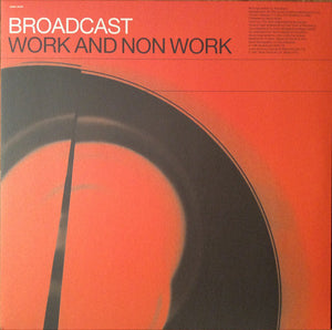 Broadcast - Work And Non Work