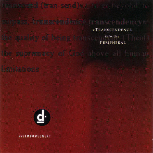 Disembowelment - Transcendence Into the..