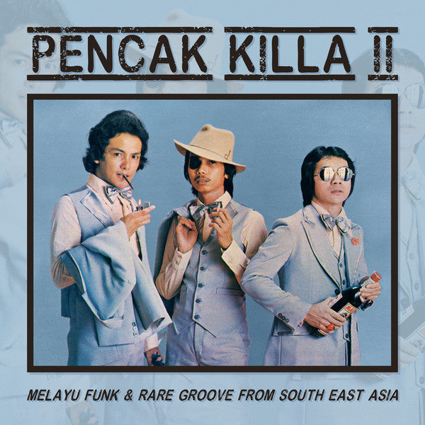 Various Artists - Pencak Killa II - Melayu Funk & Rare Groove From South East Asia