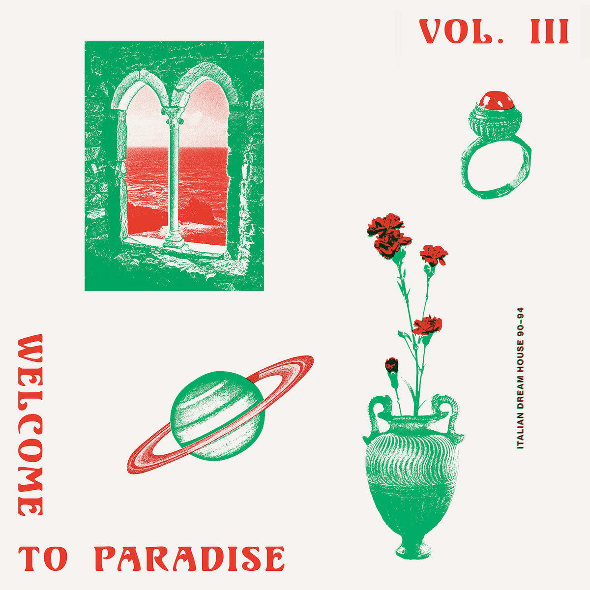 Various Artists - Welcome To Paradise Vol. III: Italian Dream House 90-94