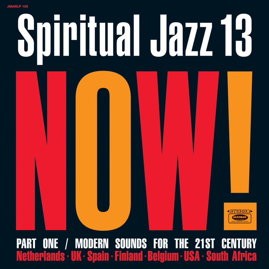 Various Artists - Spiritual Jazz 13: Now, Pt. 1