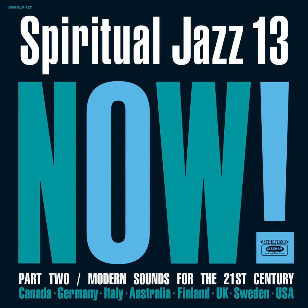 Various Artists - Spiritual Jazz 13: Now, Pt. 2