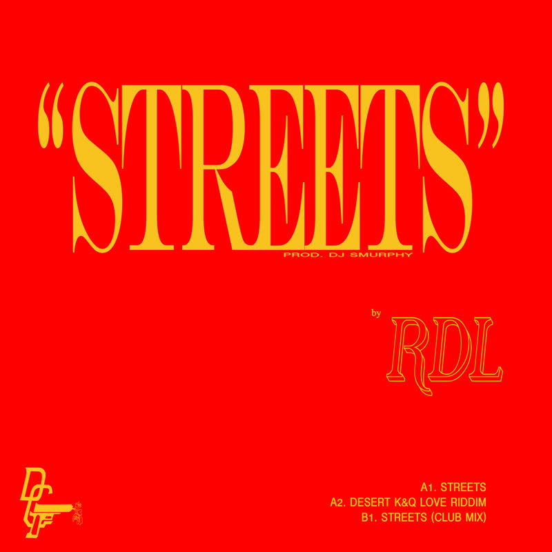 RDL - Streets (feat. Smurphy)