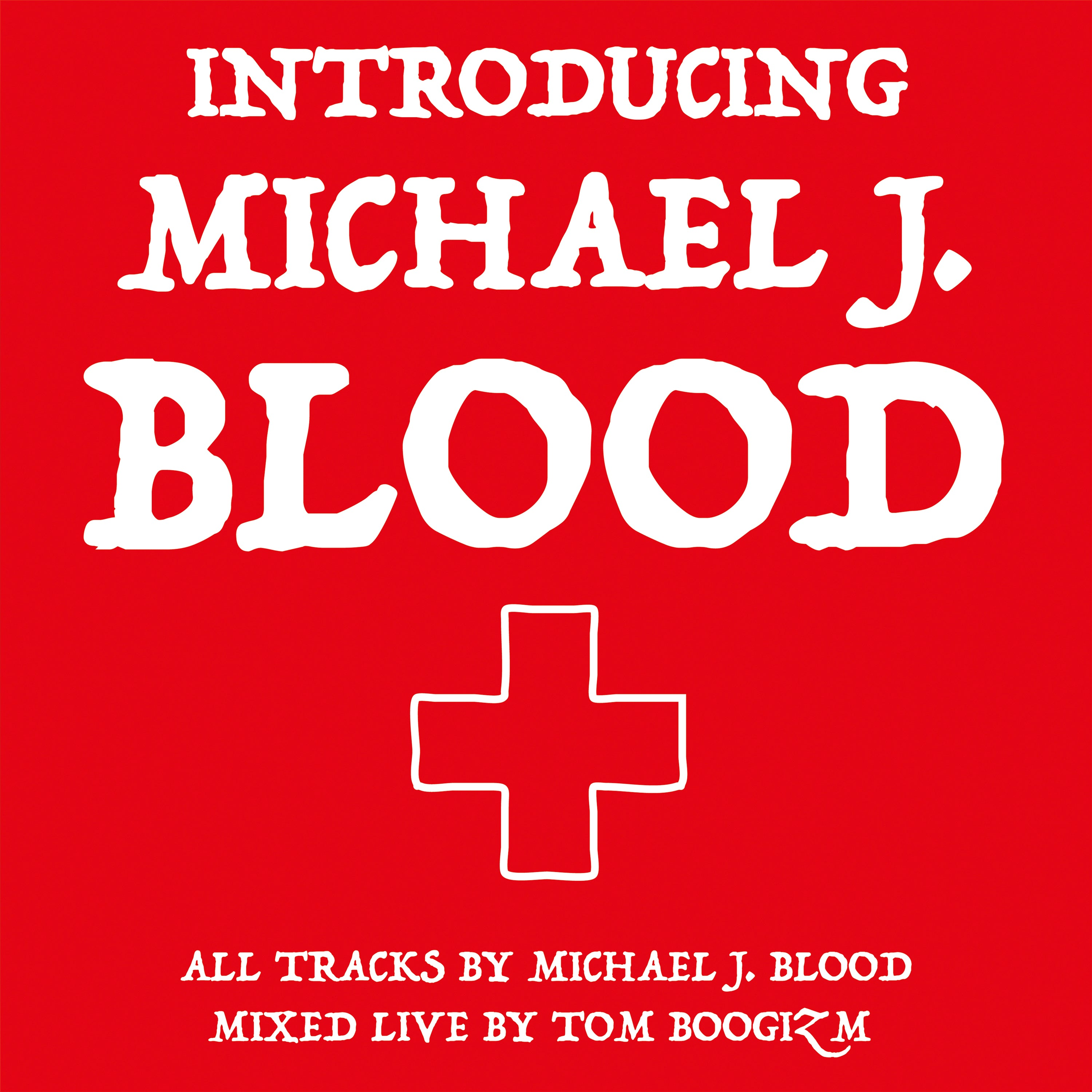 Michael J.Blood - Introducing…