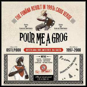 Various Artists - Pour Me A Grog: The Funana Revolt in 1990s Cabo Verde