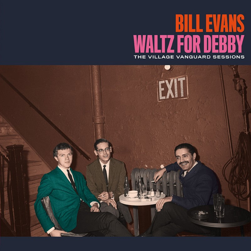 Bill Evans - Waltz For Debby (The Village Vanguard Sessions)