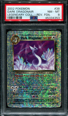 Dark Dragonair - 38/110 - Legendary Collection - PSA 8 - Reverse Foil