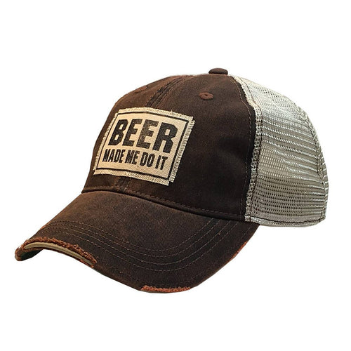 Beer Made Me Do It Distressed Trucker Cap