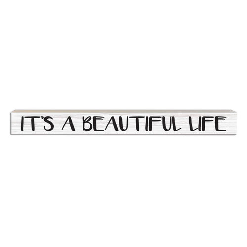 It's a Beautiful Life | Wood Sign