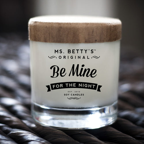 Ms. Betty's Be Mine, For the Night Soy Candle