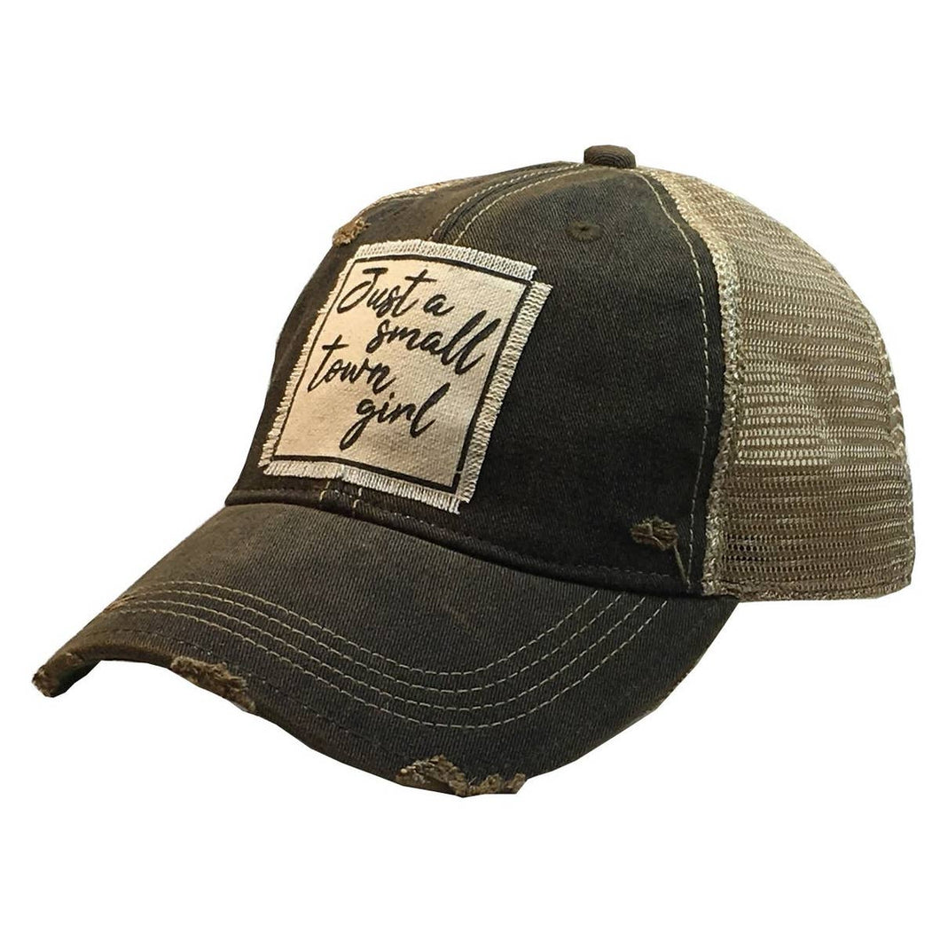 Just A Small Town Girl Distressed Trucker Cap