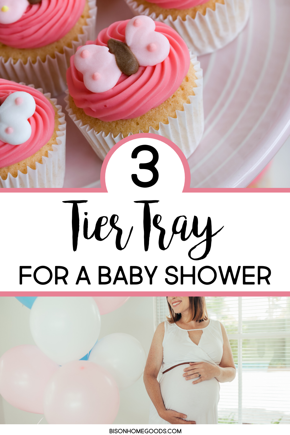 Decorating Your 3 Tier Tray for a Baby Shower