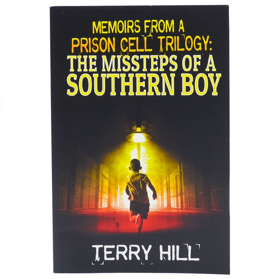 Memoirs from a Prison Cell Trilogy: The Missteps of A Southern Boy