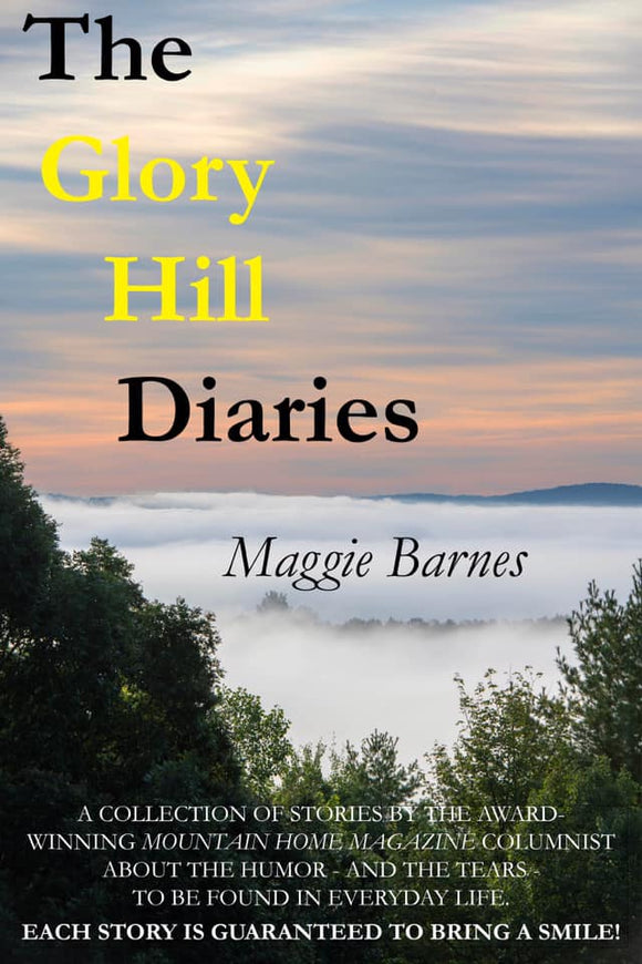Glory Hill Diaries