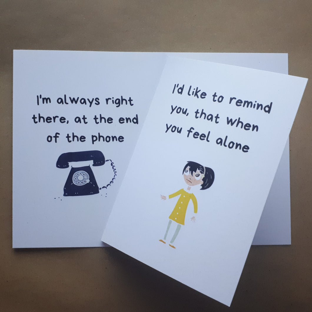 When you feel alone greetings card