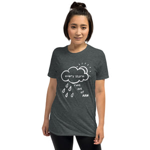 Every Storm Dark Unisex T-Shirt