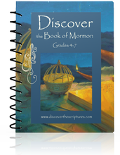 Load image into Gallery viewer, Discover the Book of Mormon Grades 4-7