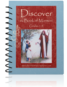 Discover the Book of Mormon Grades 1-3