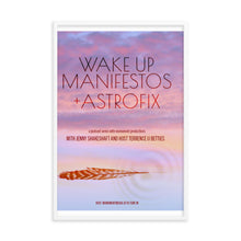 Load image into Gallery viewer, WAKEUP MANIFESTOS - Framed poster