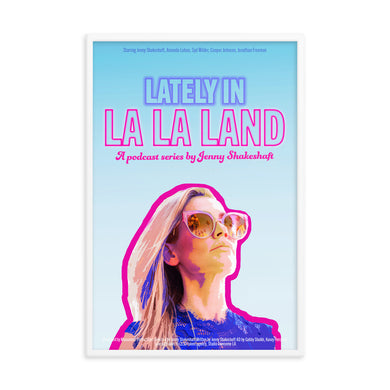 LATELY IN LA LA LAND Framed poster