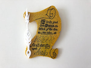 Ursula and Ariel Contract with Pen - The Little Mermaid - Laser Cut Acrylic Brooch