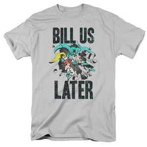 Batman Bill Us Later T-Shirt