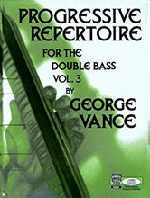 Load image into Gallery viewer, Progressive Repertoire for Bass (Vol. 1, 2 & 3)