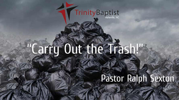 Carry Out the Trash