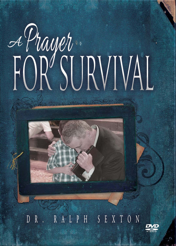 A Prayer for Survival