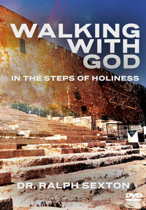 Walking with God in the Steps of Holiness
