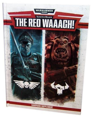 Warhammer: Sanctus Reach - The Red Waaagh - Mega Games Penrith