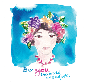 """Be you, the world will adjust"" #Heart1615 - Greeting Card"